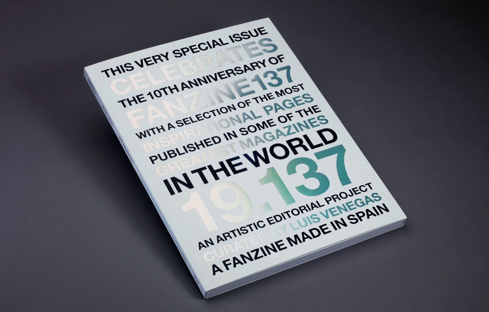 Fanzine 137 Magazine 10th Anniversary Issue